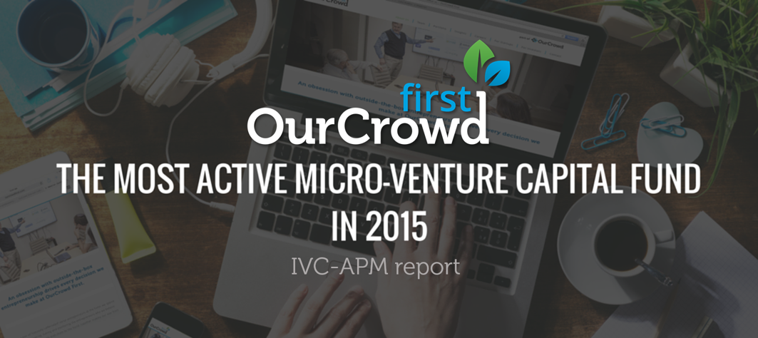 OurCrowd First named Israel's most active micro VC fund in 2015