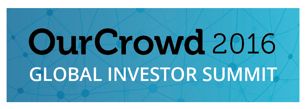 Save the Date: OurCrowd's Global Investor Summit, January 2016