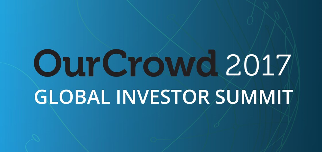 UPDATE: New date for OurCrowd's Global Investor Summit 2017!