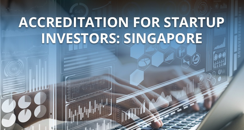Accreditation for Startup Investors: Singapore 🇸🇬