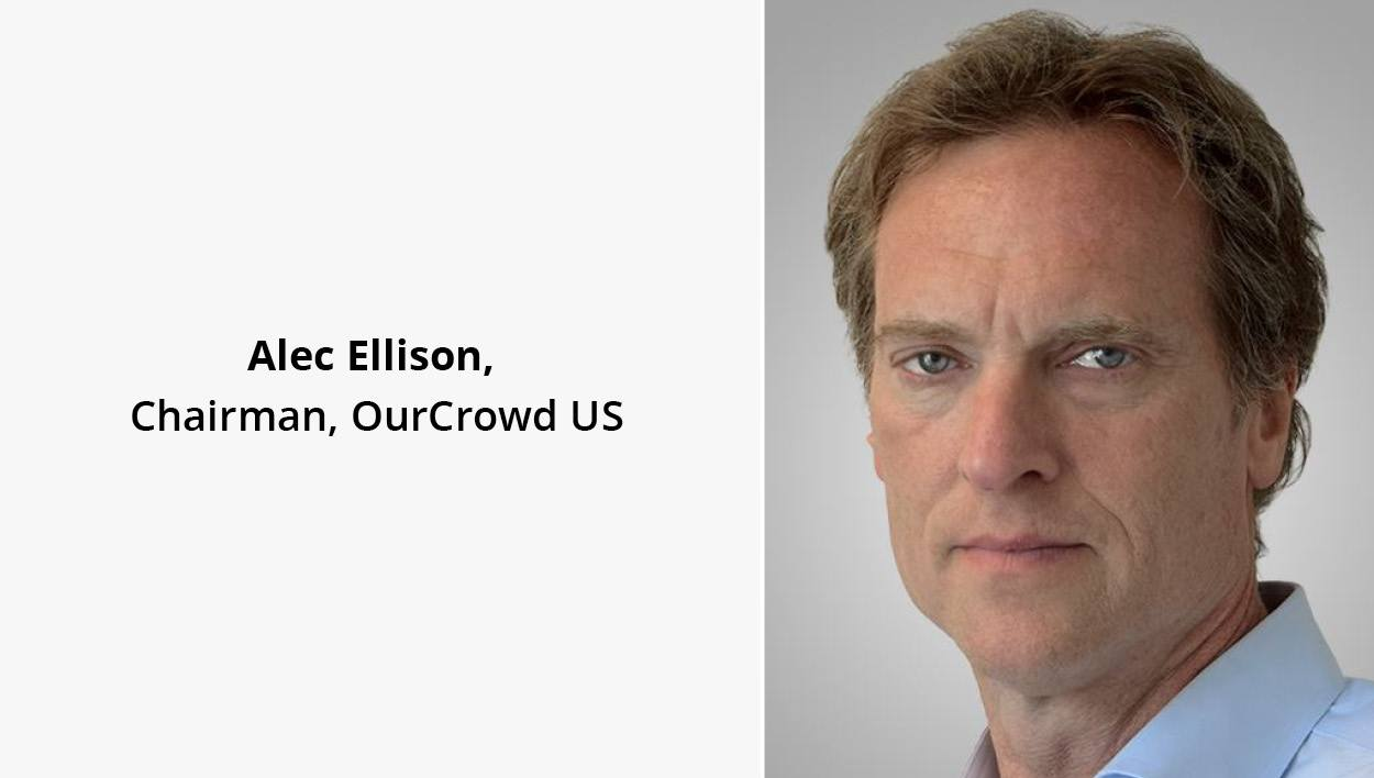 OurPeople: Alec Ellison, Chairman, OurCrowd US